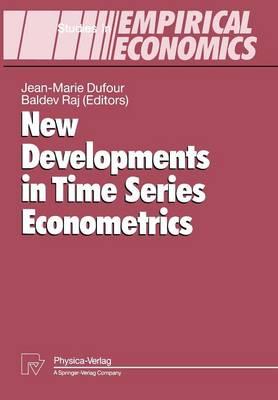 New Developments in Time Series Econometrics - Studies in Empirical Economics (Paperback)