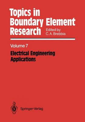Electrical Engineering Applications - Topics in Boundary Element Research 7 (Paperback)