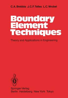 Boundary Element Techniques: Theory and Applications in Engineering (Paperback)
