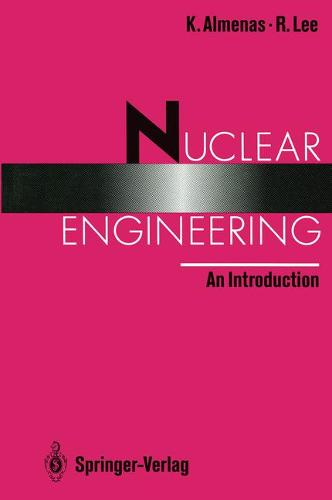 Nuclear Engineering: An Introduction (Paperback)