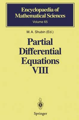 Partial Differential Equations VIII: Overdetermined Systems Dissipative Singular Schroedinger Operator Index Theory - Encyclopaedia of Mathematical Sciences 65 (Paperback)