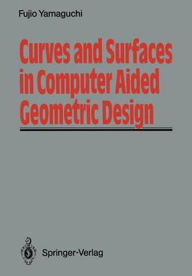 Curves and Surfaces in Computer Aided Geometric Design (Paperback)
