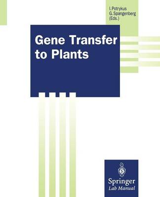 Gene Transfer to Plants - Springer Lab Manuals (Paperback)