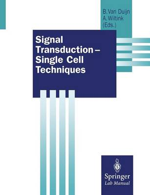 Signal Transduction - Single Cell Techniques - Springer Lab Manuals (Paperback)