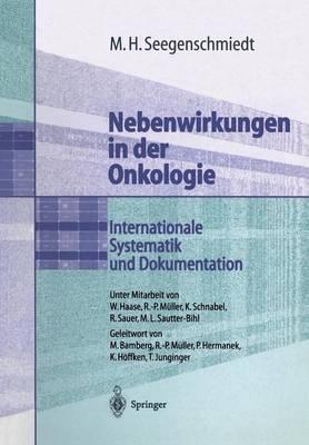 Nebenwirkungen in der Onkologie: Internationale Systematik und Dokumentation (Paperback)