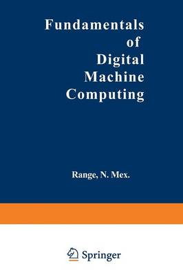 Fundamentals of Digital Machine Computing (Paperback)