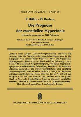 Die Prognose Der Essentiellen Hypertonie: Nachuntersuchungen an 4329 Patienten - Beitrage Zur Kardiologie Und Angiologie 20 (Paperback)