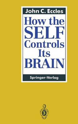 How the SELF Controls Its BRAIN (Paperback)