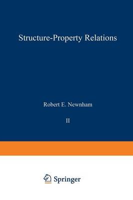 Structure-Property Relations - Crystal Chemistry of Non-Metallic Materials 2 (Paperback)
