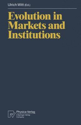 Evolution in Markets and Institutions (Paperback)