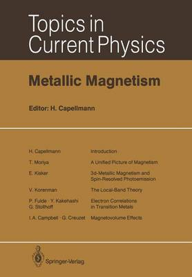 Metallic Magnetism - Topics in Current Physics 42 (Paperback)