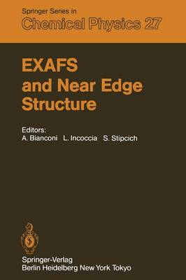 EXAFS and Near Edge Structure: Proceedings of the International Conference Frascati, Italy, September 13-17, 1982 - Springer Series in Chemical Physics 27 (Paperback)