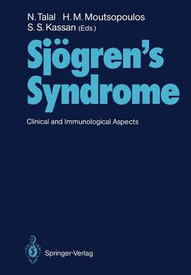 Sjoegren's Syndrome: Clinical and Immunological Aspects (Paperback)