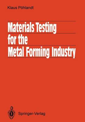Materials Testing for the Metal Forming Industry (Paperback)