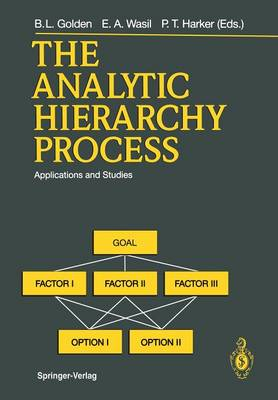 The Analytic Hierarchy Process: Applications and Studies (Paperback)