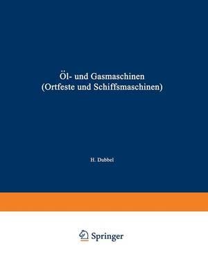 l- Und Gasmaschinen (Ortfeste Und Schiffsmaschinen): Ein Handbuch F r Konstrukteure Ein Lehrbuch F r Studierende (Paperback)