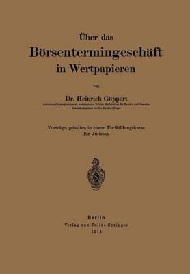 ber Das B rsentermingesch ft in Wertpapieren (Paperback)