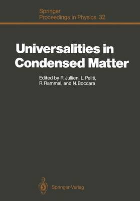 Universalities in Condensed Matter: Proceedings of the Workshop, Les Houches, France, March 15-25,1988 - Springer Proceedings in Physics 32 (Paperback)