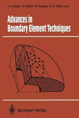 Advances in Boundary Element Techniques - Springer Series in Computational Mechanics (Paperback)