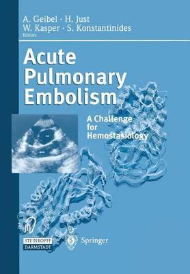 Acute Pulmonary Embolism: A Challenge for Hemostasiology (Paperback)