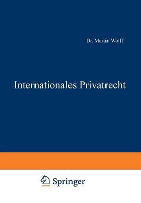 Internationales Privatrecht - Enzyklopadie Der Rechts- und Staatswissenschaft 35 (Paperback)