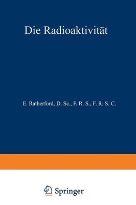 Die Radioaktivit t (Paperback)