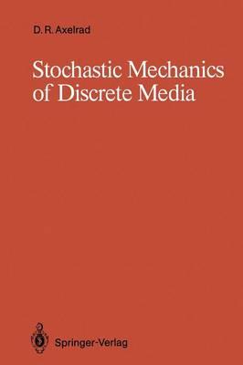 Stochastic Mechanics of Discrete Media (Paperback)