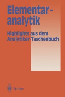 Elementaranalytik: Highlights Aus Dem Analytiker-Taschenbuch (Paperback)