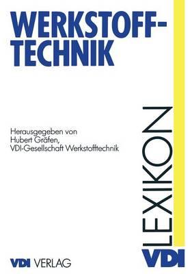 Lexikon Werkstofftechnik: Berichtigter Nachdruck - VDI-Buch (Paperback)