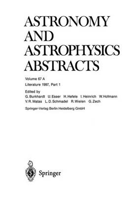 Literature 1997, Part 1 - Astronomy and Astrophysics Abstracts 67 (Paperback)
