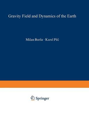 Gravity Field and Dynamics of the Earth (Paperback)