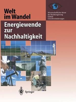 Welt Im Wandel: Energiewende Zur Nachhaltigkeit - Welt Im Wandel (Paperback)