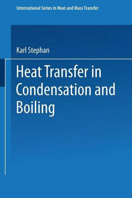 Heat Transfer in Condensation and Boiling - International Series in Heat and Mass Transfer (Paperback)