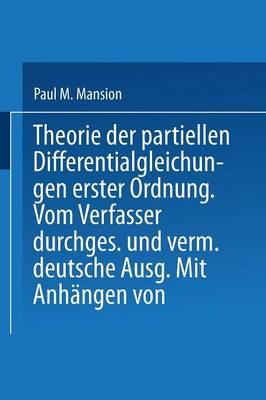 Theorie Der Partiellen Differentialgleichungen Erster Ordnung (Paperback)