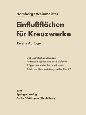 Einflu fl chen F r Kreuzwerke: Freiaufliegende Und  ber Mehrere  ffnungen Durchlaufende Systeme (Paperback)