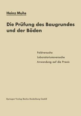 Die Pr fung Des Baugrundes Und Der B den (Paperback)