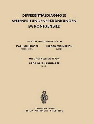 Differentialdiagnose Seltener Lungenerkrankungen Im R ntgenbild (Paperback)