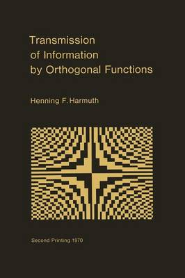 Transmission of Information by Orthogonal Functions (Paperback)