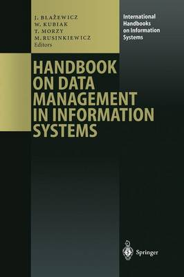 Handbook on Data Management in Information Systems - International Handbooks on Information Systems (Paperback)