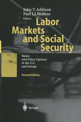 Labor Markets and Social Security: Issues and Policy Options in the U.S. and Europe (Paperback)