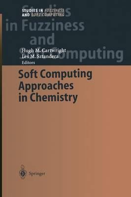 Soft Computing Approaches in Chemistry - Studies in Fuzziness and Soft Computing 120 (Paperback)