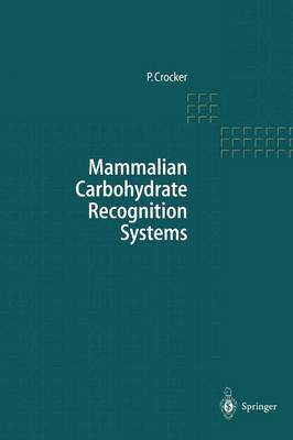 Mammalian Carbohydrate Recognition Systems - Results and Problems in Cell Differentiation 33 (Paperback)