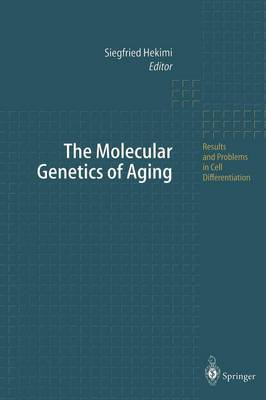The Molecular Genetics of Aging - Results and Problems in Cell Differentiation 29 (Paperback)