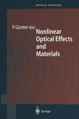 Nonlinear Optical Effects and Materials - Springer Series in Optical Sciences 72 (Paperback)