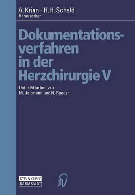 Dokumentationsverfahren in Der Herzchirurgie V (Paperback)