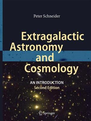 Extragalactic Astronomy and Cosmology: An Introduction (Hardback)