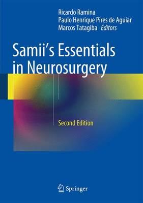 Samii's Essentials in Neurosurgery (Hardback)