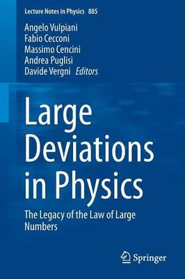 Large Deviations in Physics: The Legacy of the Law of Large Numbers - Lecture Notes in Physics 885 (Paperback)