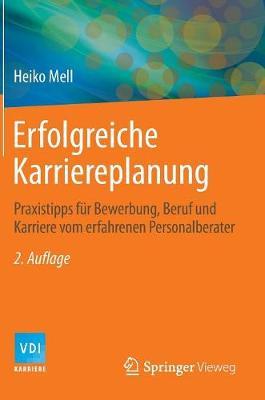 Cover Erfolgreiche Karriereplanung: Praxistipps F r Bewerbung, Beruf Und Karriere Vom Erfahrenen Personalberater - VDI-Buch / VDI-Karriere