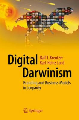 Digital Darwinism: Branding and Business Models in Jeopardy (Paperback)